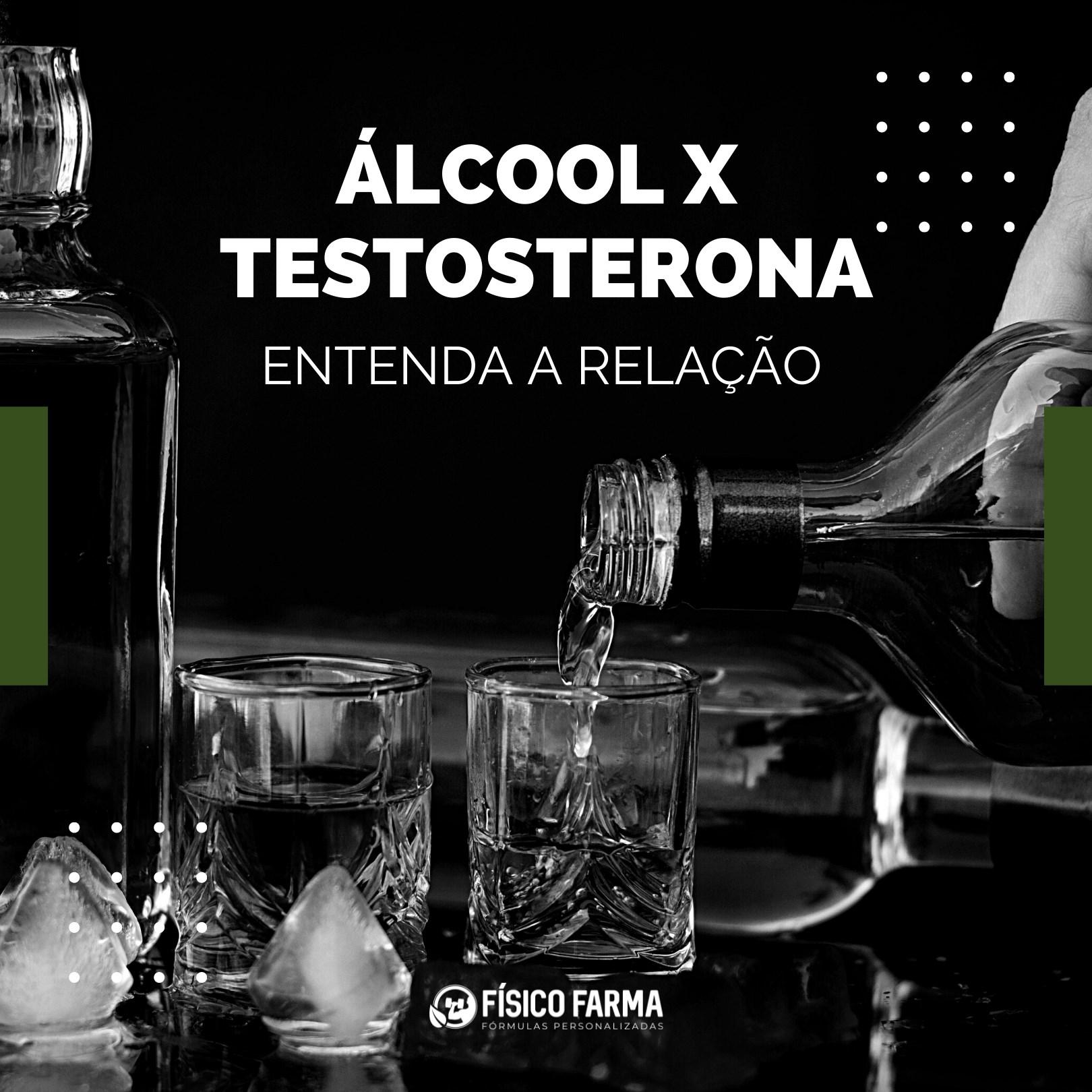Álcool x Testosterona Entenda a Relação!